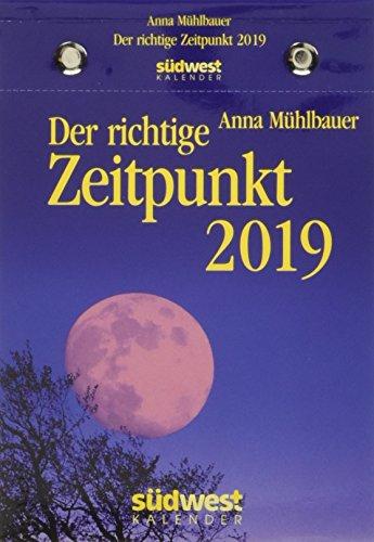 Der richtige Zeitpunkt 2019 Tagesabreißkalender