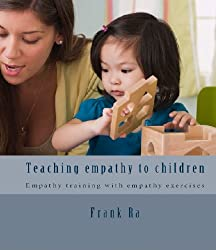Empathy and Parenting: teaching empathy with children - Empathy training with empathy exercises