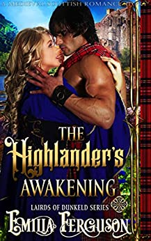 The Highlander's Awakening (Lairds of Dunkeld Series) (A Medieval Scottish Romance Story) (English Edition) par [Ferguson, Emilia]
