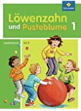 Löwenzahn und Pusteblume - Ausgabe 2009: Leselernbuch B