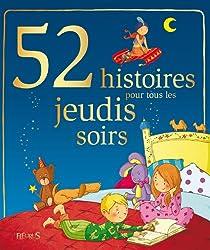 52 histoires pour tous les jeudis soirs