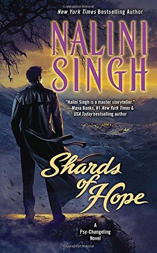 Shards of Hope: A Psy-Changeling Novel (Psy-Changeling Novel, A, Band 14) Psy Changeling Serie