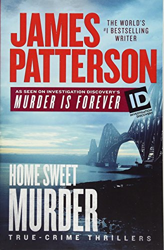 Home Sweet Murder (Murder Is Forever) por James Patterson