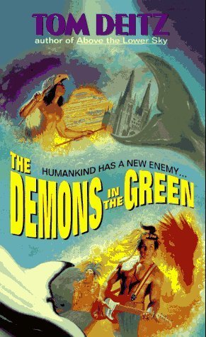 The Demons in the Green (Thunderbird O'Conner, No. 2) by Tom Deitz (1996-09-01)