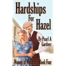 Hardships for Hazel (Women of Wakefield Book 4)