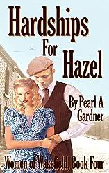 Hardships for Hazel (Women of Wakefield Book 4)