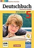 Deutschbuch - Erweiterte Ausgabe - Nordrhein-Westfalen: 5. Schuljahr - Arbeitsheft mit Lösungen und Übungs-CD-ROM