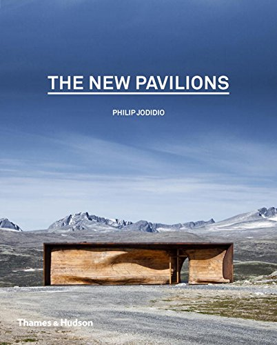 The New Pavilions por Philip Jodidio