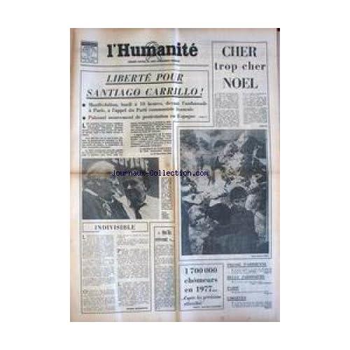 HUMANITE (L') du 24/12/1976 - LIBERTE POUR SANTIAGO CARRILLO - PRESSE PARISIENNE - PARIS - LIBERTES - CHOMEURS.