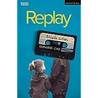 Replay (Modern Plays)