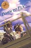 Born to Fly by Michael Ferrari (2009-07-14)