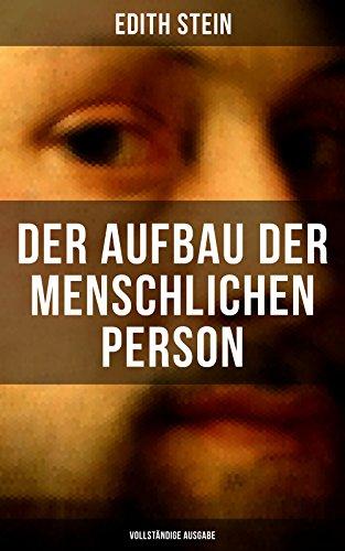 der-aufbau-der-menschlichen-person-vollstandige-ausgabe-die-idee-des-menschen-als-grundlage-der-erzi