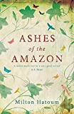 Ashes of the Amazon by Milton Hatoum front cover