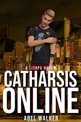 Catharsis Online: Adult LITRPG Harem - Virtual Multiplayer Online Simulation Game, Erotic Harem Virtual Fantasy Adventures (English Edition)