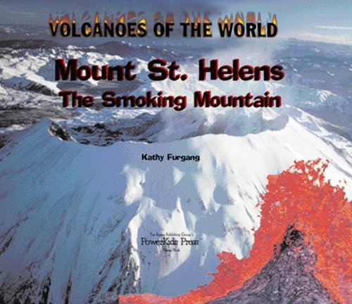 Mount St. Helens: The Smoking Mountain (Volcanoes of the World) by Kathy Furgang (2003-01-02) par Kathy Furgang