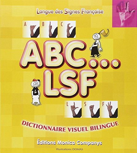 ABC.LSF : Dictionnaire visuel bilingue par Monica Companys