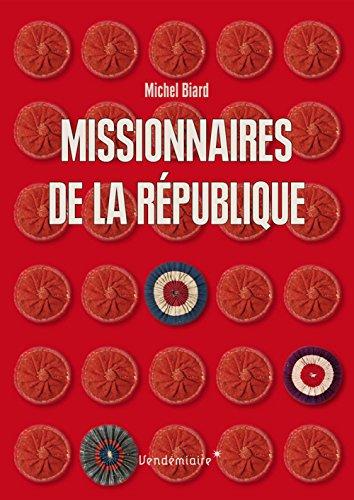Missionnaires de la Rpublique : Les reprsentants du peuple en mission (1793-1795)