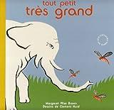 Tout petit, très grand : Petites bêtes et éléphants
