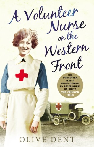 A Volunteer Nurse on the Western Front: Memoirs from a WWI camp hospital