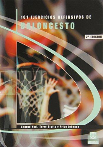101 Ejercicios Defensivos de Baloncesto (Deportes) por George Karl