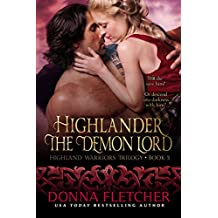Highlander The Demon Lord (Highland Warriors Trilogy Book 3)