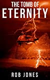 The Tomb of Eternity (Joe Hawke Book 3) (English Edition)