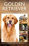 #9: Golden Retriever: The Complete Owners Guide