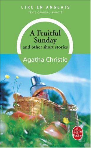 A Fruitful Sunday and Other Short Stories par Agatha Christie