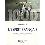 1000 merveilles de l'esprit français