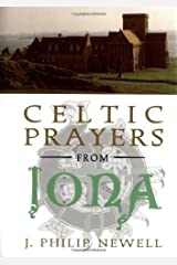 Celtic Prayers from Iona Kindle Edition