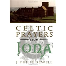 Celtic Prayers from Iona