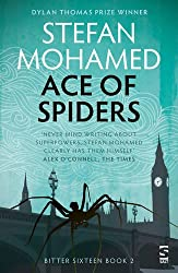 Ace of Spiders: Book 2 (Bitter Sixteen)