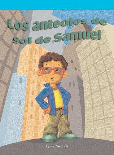 Anteojos de Sol de Sam (Neighborhood Readers Level B)