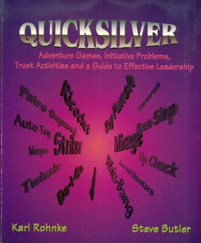 quicksilver-adventure-games-initiative-problems-trust-activities-and-a-guide-to-effective-leadership