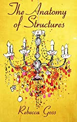 The Anatomy of Structures