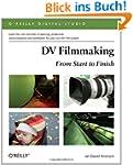 DV Filmmaking: From Start to Finish (...