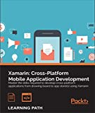 Xamarin: Cross-Platform Mobile Application Development