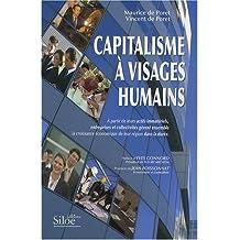 Capitalisme à visages humains : A partir de leurs actifs immatériels, entreprises et collectivités gèrent ensemble la croissance économique de leur région dans la durée
