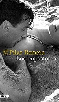 Los impostores par Pilar Romera