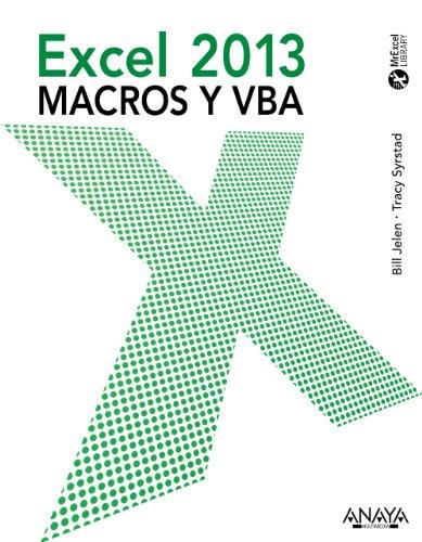 Excel 2013. Macros y VBA (Títulos Especiales)