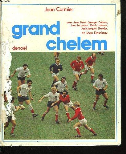 GRAND CHELEM avec : Jean Denis, Georges Duthen, Jean Lacouture, Denis Lalanne, Jean-Jacques Simmler et Jean Desclaux