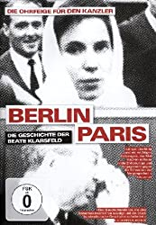 Berlin Paris - Die Geschichte der Beate Klarsfeld