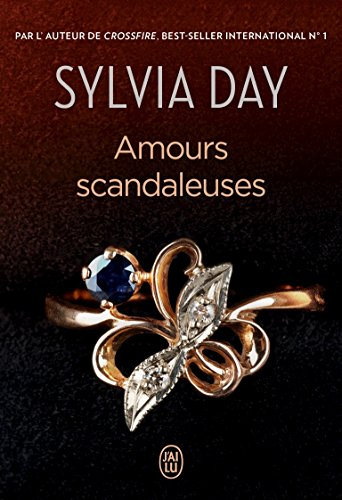 Amours scandaleuses par Sylvia Day