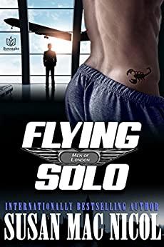Flying Solo (Men of London Book 6) by [Mac Nicol, Susan]