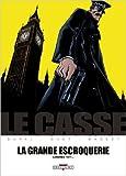 Casse La grande escroquerie de Fred Duval,Christophe Quet,Xavier Basset ( 25 août 2010 )