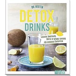Die besten Detox-Drinks: Leckere Smoothies, Säfte und Infused Waters für gesundes Entgiften