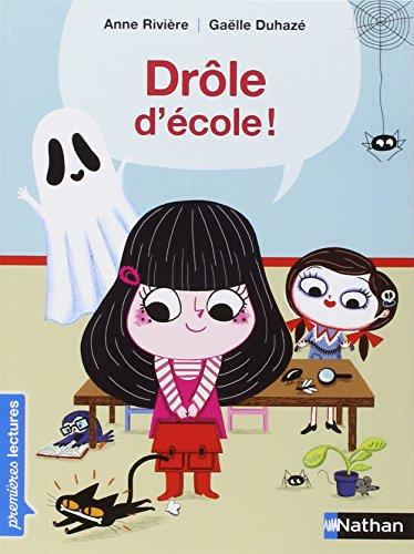 Drole D'ecole por Anne Riviere