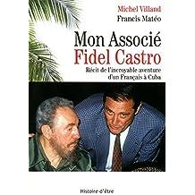 MON ASSOCIE FIDEL CASTRO