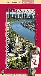 Rheinburgenweg: Wander-Touren. Ein schöner Tag. 442 Kilometer durch das Welterbe - von Rolandseck bis Bingen und Rüdesheim bis Bad Honnef. Mit Rheinsteig, Routenkarten, GPS-Daten und Höhenpofilen.