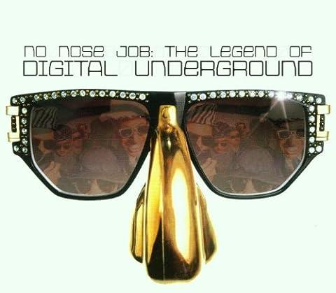 The No Nose Job : The Legend Of Digital Underground [Import anglais]